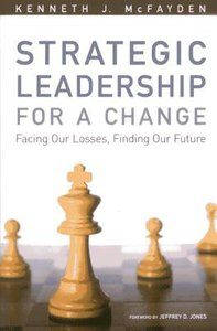 Strategic Leadership For a Change