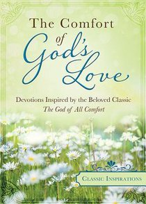 Classic Inspiration: The Comfort of Gods Love