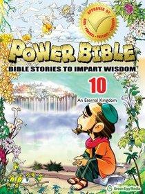 An Eternal Kingdom (#10 in Power Bible Series)