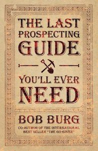 The Last Prospecting Guide Youll Ever Need