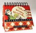 Daybrighteners: The Happy Homemaker (Padded Cover)