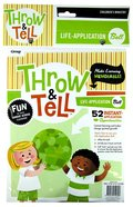 Throw & Tell Ball: Life Application Novelty