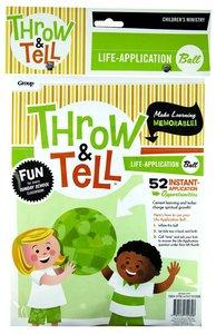 Throw & Tell Ball: Life Application