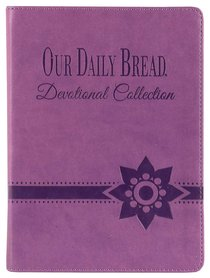 Devotional Collection (Purple) (Our Daily Bread Series)