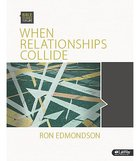 When Relationships Collide (Leader Kit) (Bible Studies For Life Series) Pack