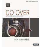Do Over Experience New Life in Christ (Member Book) (Bible Studies For Life Series)