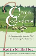 Care of Converts / Learning to Live Paperback