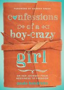 Confessions of a Boy-Crazy Girl Paperback