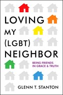 Loving My Neighbor (Lgbt) Paperback