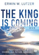 The King is Coming