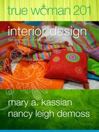 True Woman 201: Interior Design Paperback