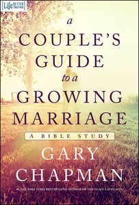 A Couples Guide to a Growing Marriage (Bible Study)