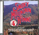 Smoky Mountain Hymns 4 CD