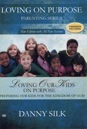 Loving Our Kids on Purpose (5 DVDS) (Loving On Purpose Series) DVD