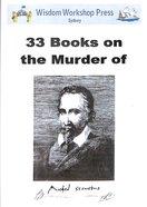 Wisdom Workshop: 33 Books on the Death of Michael Servetus (Cd-rom) Cd-rom