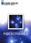 Passion Talk Series: Indescribable