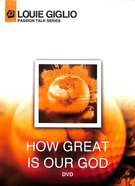 How Great is Our God (40 Minutes) (Passion Talk Series) DVD