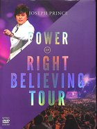 The Power of Right Believing Tour (3 Dvds)