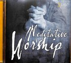 Meditative Worship Double