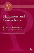 Happiness and Benevolence Paperback