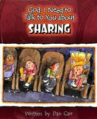 Sharing (God, I Need To Talk To You About Series) Paperback