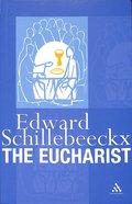 The Eucharist Paperback
