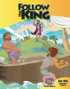 Dlc A3: Follow the King Students Guide Ages 8-10 (Discipleland Level 3, Ages 8-10, Qtrs Abcd Series)