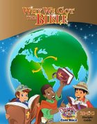 Dlc B2: Why We Got the Bible Students Guide Ages 7-9 (Discipleland Level 2, Ages 7-9, Qtrs Abcd Series)