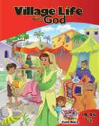 Dlc D1: Discovering God's Greatness Student Guide Ages 6-8 (Village Life With God) (Discipleland Level 1, Ages 6-8, Qtrs Abcd Series)