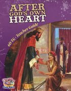 Dlc D6: Walking With God Teacher's Guide Ages 11-14 (After God's Own Heart) (Discipleland Level 6, Ages 11-14, Qtrs Abcd Series)