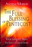 The Full Blessing of Pentecost Paperback