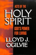 Acts of the Holy Spirit Paperback