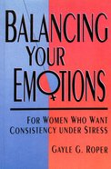 Balancing Your Emotions Paperback