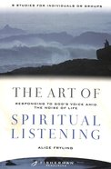 The Art of Spiritual Listening (Fisherman Bible Studyguide Series) Paperback