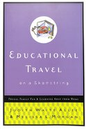 Educational Travel on a Shoestring Paperback