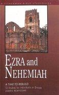 Ezra and Nehemiah: Rebuilding Lives and Faith (Fisherman Bible Studyguide Series) Paperback