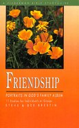Friendship: Portraits in God's Family Album (Fisherman Bible Studyguide Series) Paperback