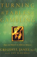 Turning the Tables on Gambling Paperback