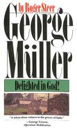 George Muller Delighted in God Paperback