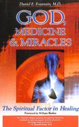 God, Medicine & Miracles Paperback