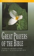 Great Prayers of Bible (Fisherman Bible Studyguide Series) Paperback