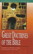 Great Doctrines of the Bible (Fisherman Bible Studyguide Series) Paperback
