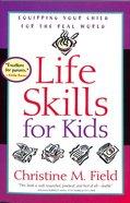 Life Skills For Kids Paperback