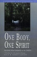 One Body, One Spirit: Building Relationships in the Church (Fisherman Bible Studyguide Series)