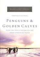Penguins & Golden Calves Hardback