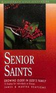 Senior Saints: Growing Older in God's Family (Fisherman Bible Studyguide Series) Paperback