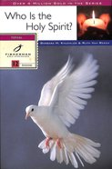 Who is the Holy Spirit? (Fisherman Bible Studyguide Series) Paperback