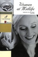 Women At Midlife: Embracing the Challenges (Fisherman Bible Studyguide Series) Paperback
