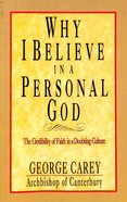 Why I Believe in Personal God Paperback