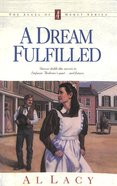 A Dream Fulfilled (#04 in Angel Of Mercy Series) Paperback